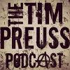 Tim Preuss Podcast